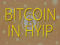 Bitcoin and the way it affects the hyip development